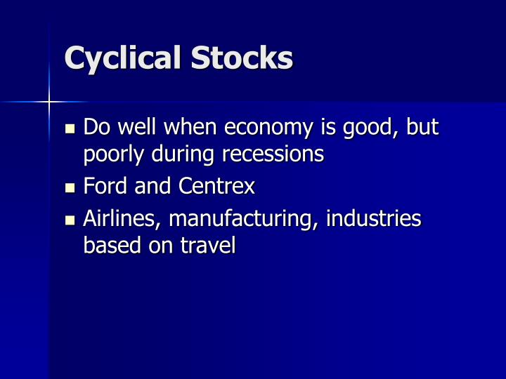 Cyclical Stocks