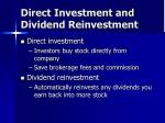 direct investment and dividend reinvestment