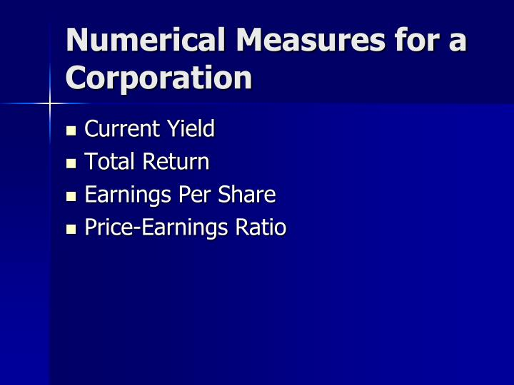 Numerical Measures for a Corporation