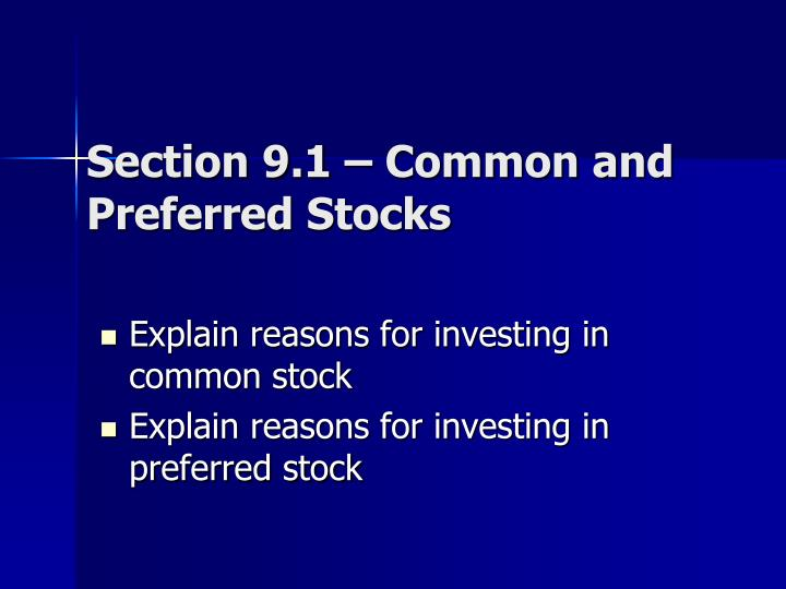 Section 9.1 – Common and Preferred Stocks