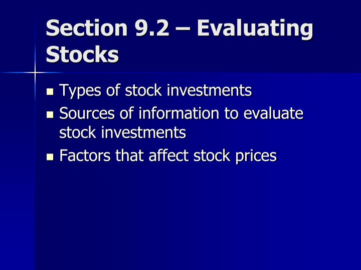 Section 9.2 – Evaluating Stocks