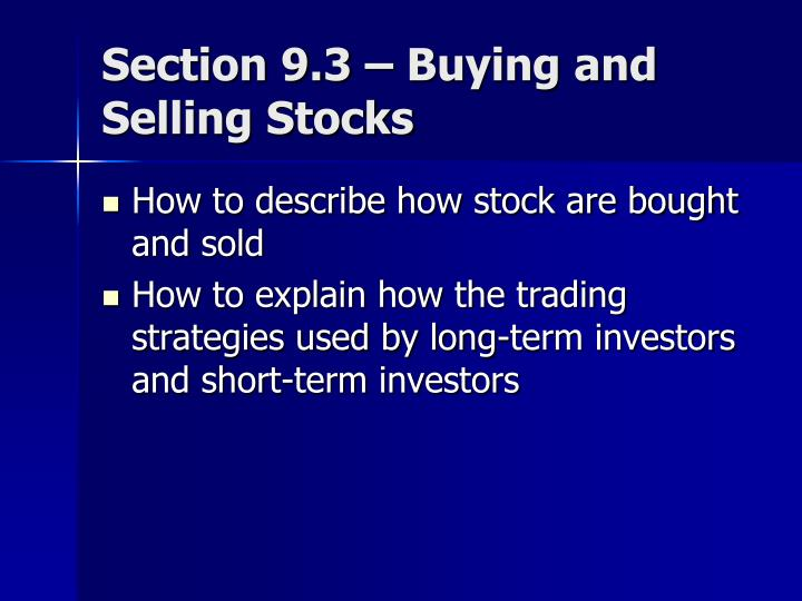 Section 9.3 – Buying and Selling Stocks