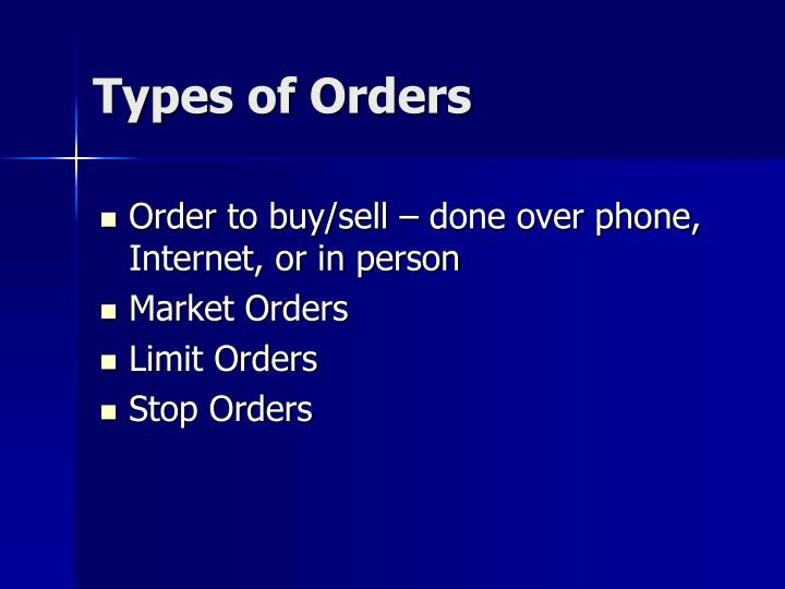 Types of Orders