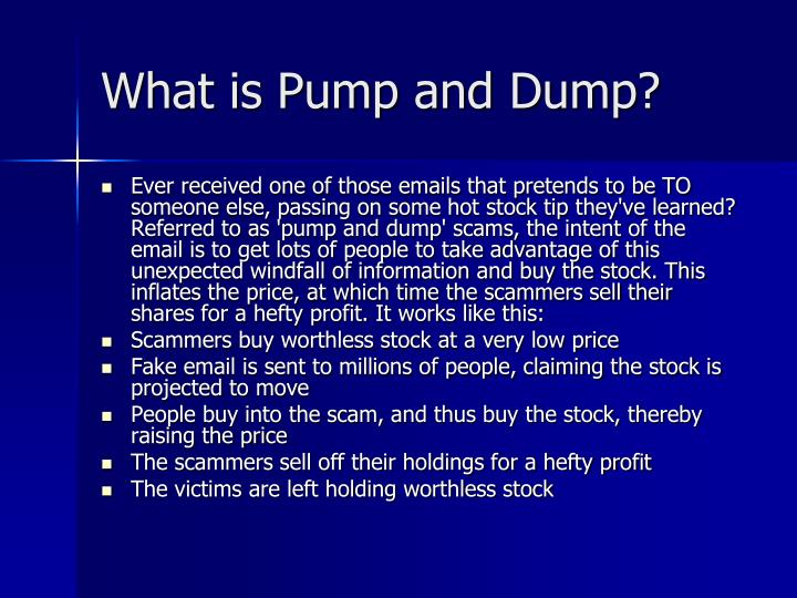 What is Pump and Dump?
