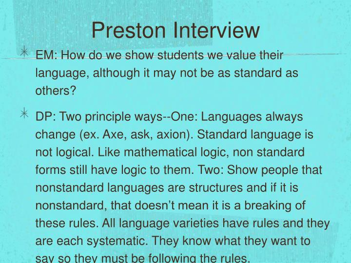 Preston Interview