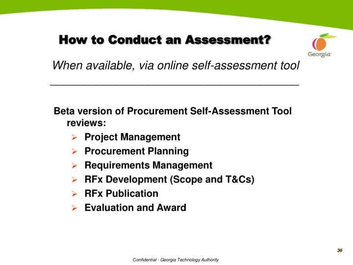 How to Conduct an Assessment?