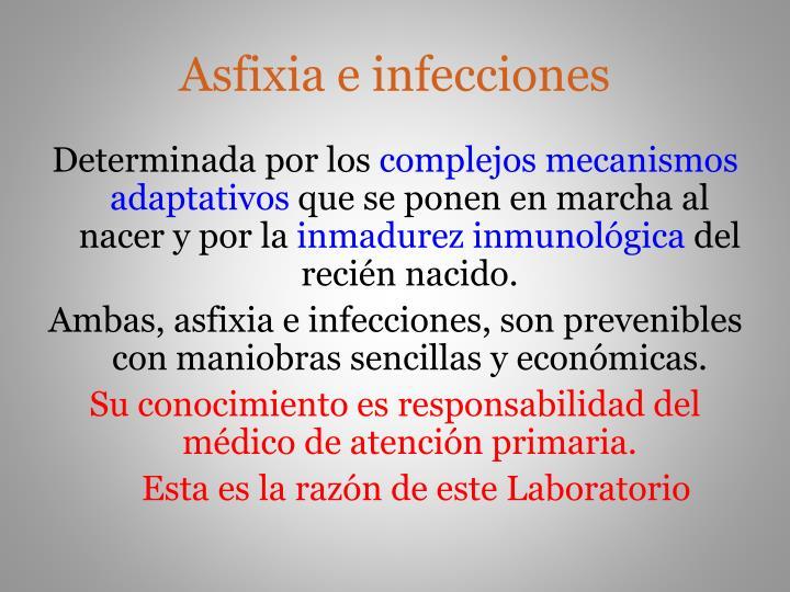 Asfixia e infecciones