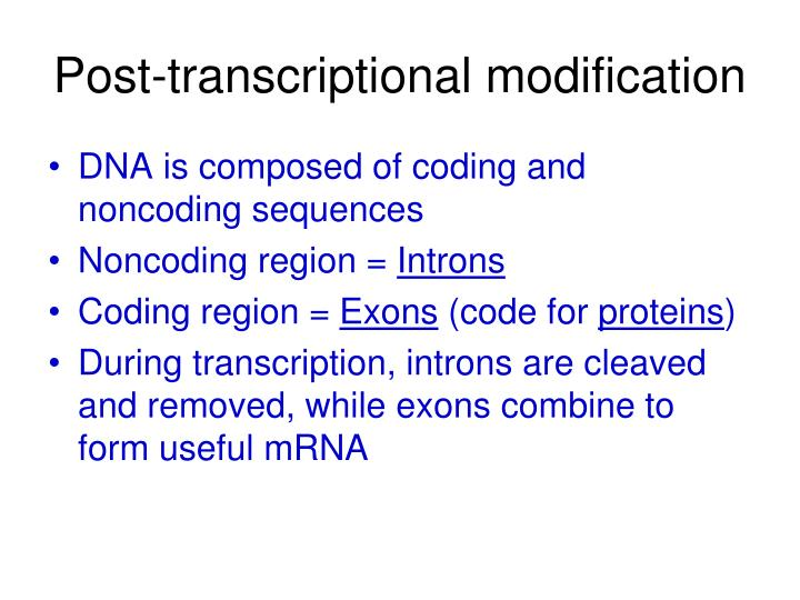 Post-transcriptional modification