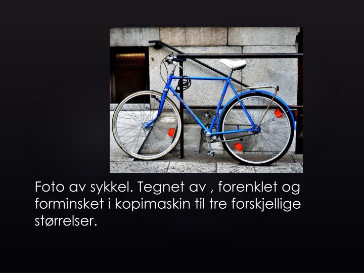 Foto av sykkel. Tegnet av