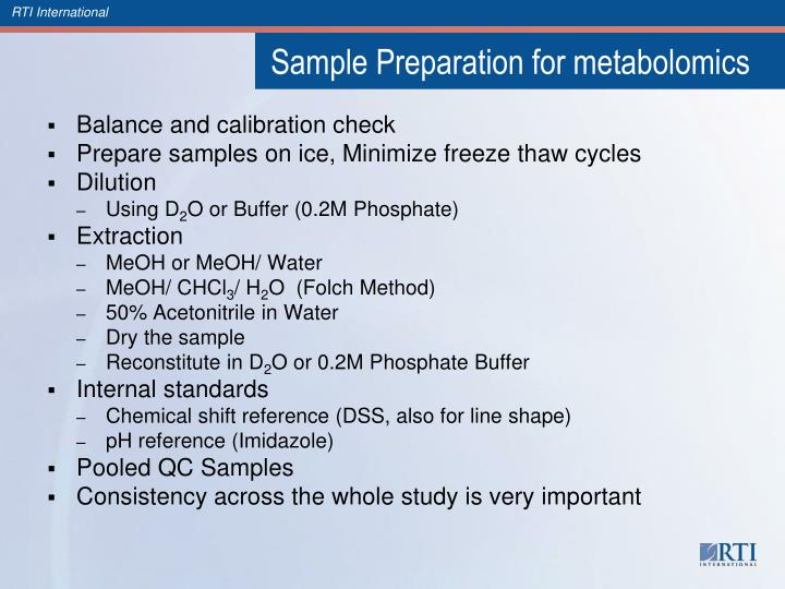 Sample Preparation for metabolomics