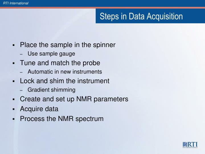 Steps in Data Acquisition