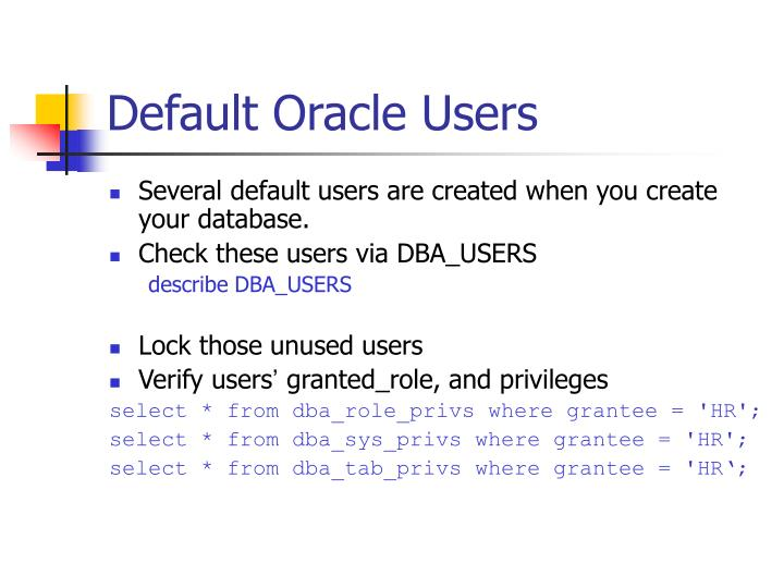 Default Oracle Users