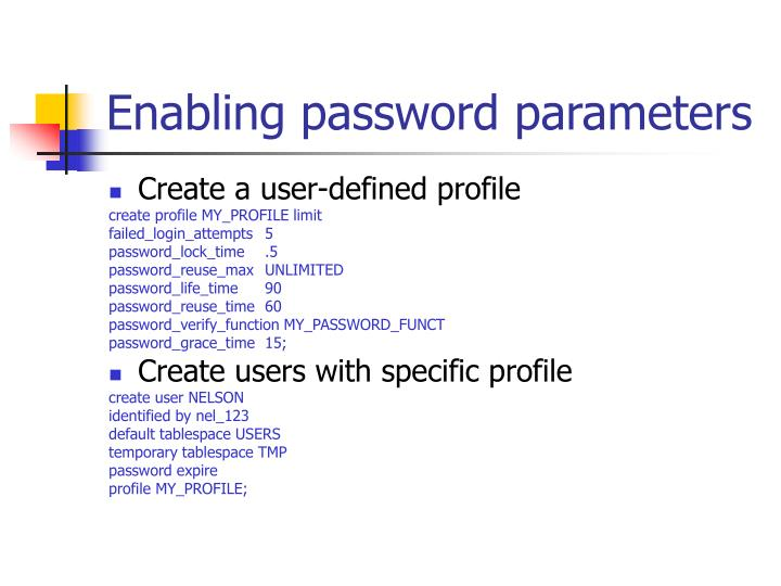 Enabling password parameters