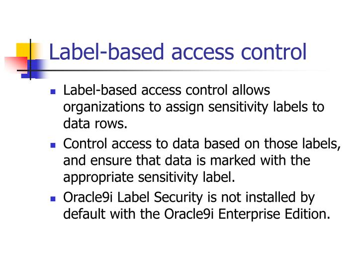 Label-based access control