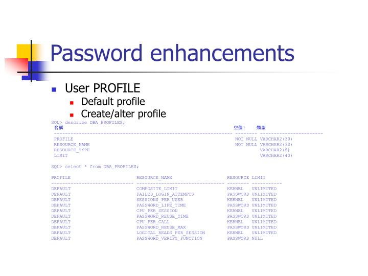 Password enhancements