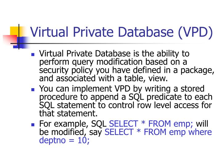 Virtual Private Database (VPD)