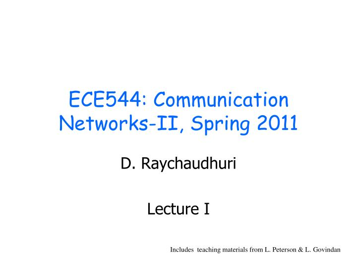Ece544 communication networks ii spring 2011