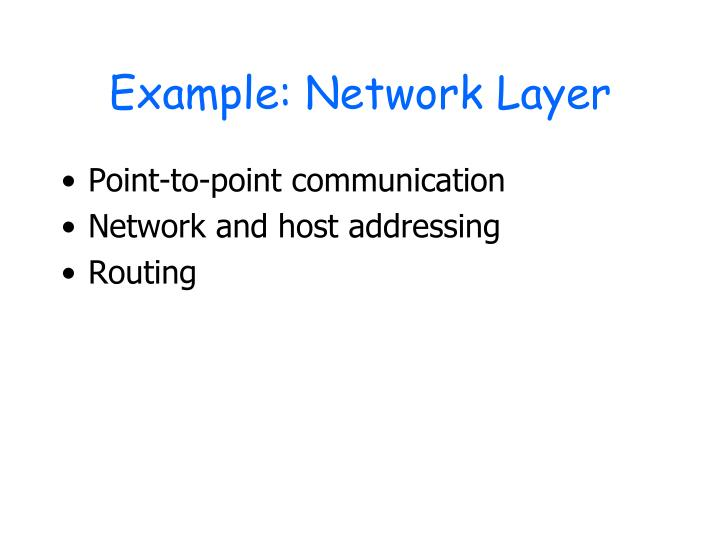 Example: Network Layer