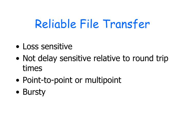 Reliable File Transfer