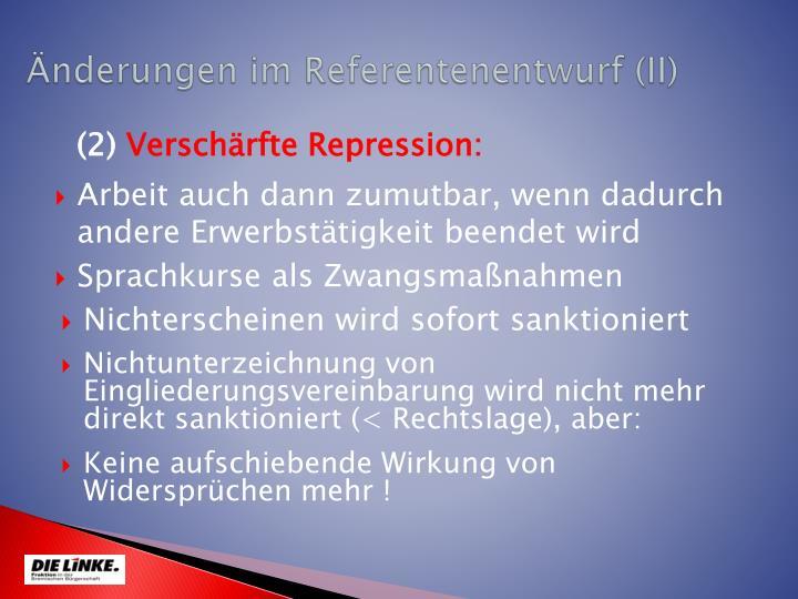 Änderungen im Referentenentwurf (II)