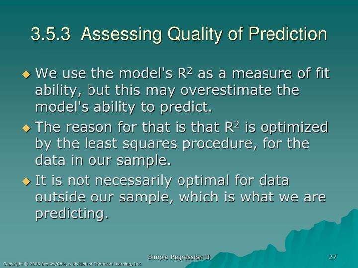 3.5.3  Assessing Quality of Prediction