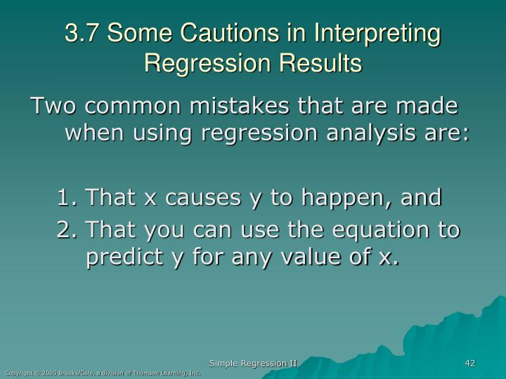 3.7 Some Cautions in Interpreting Regression Results