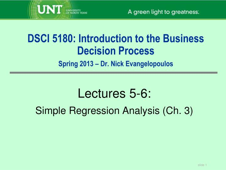 DSCI 5180: Introduction to the Business Decision Process