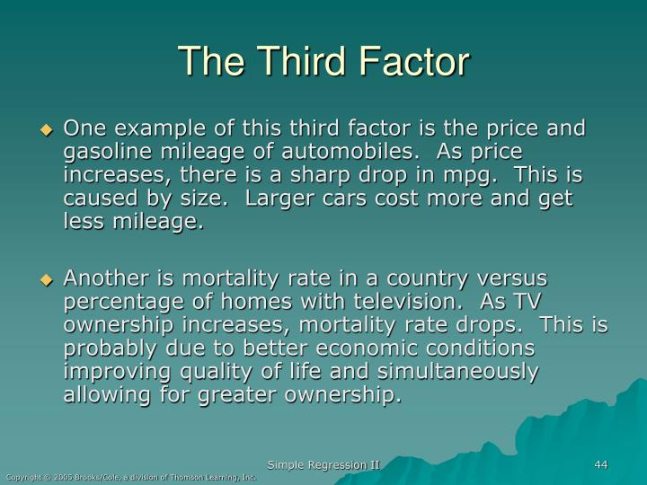 The Third Factor