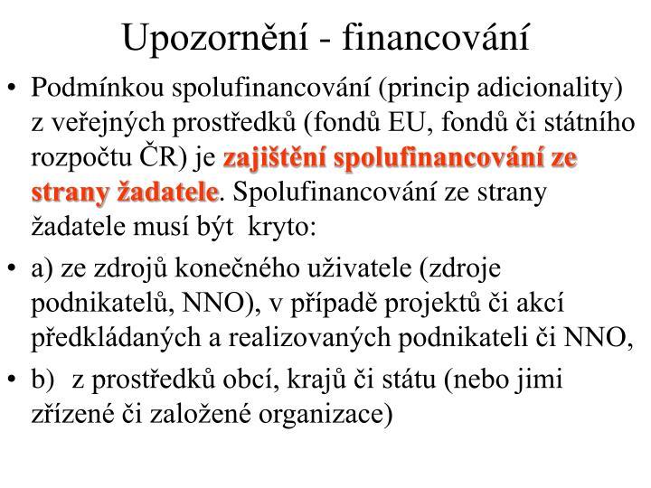 Upozornění - financování