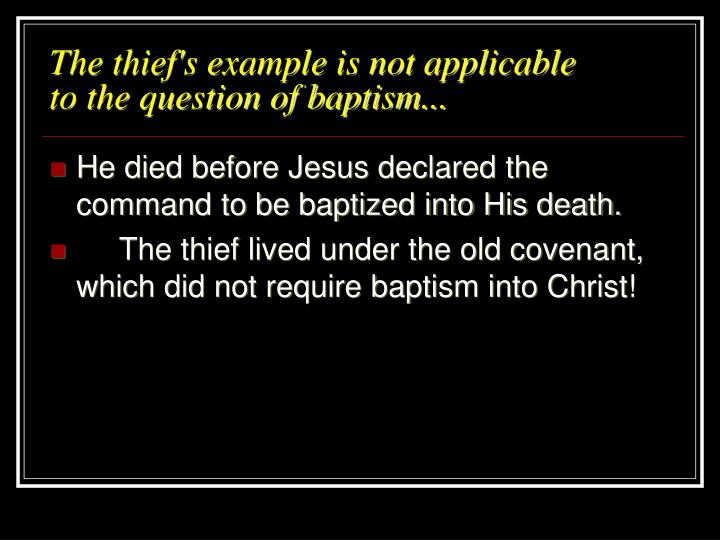 The thief's example is not applicable