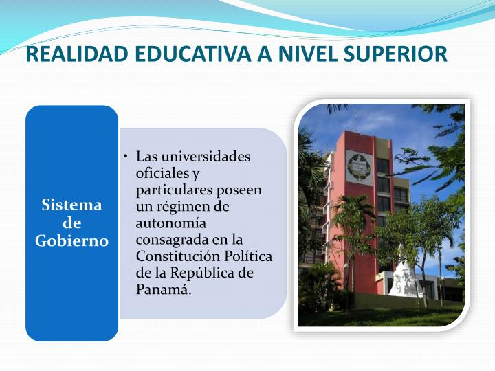 REALIDAD EDUCATIVA A NIVEL SUPERIOR