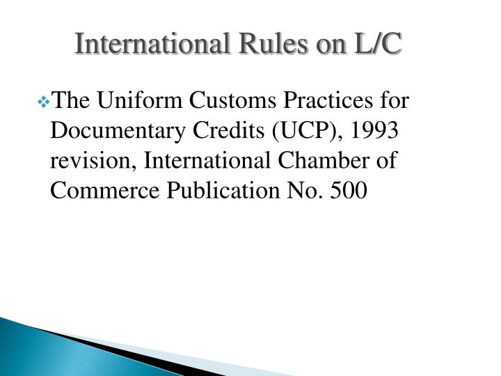 International Rules on L/C