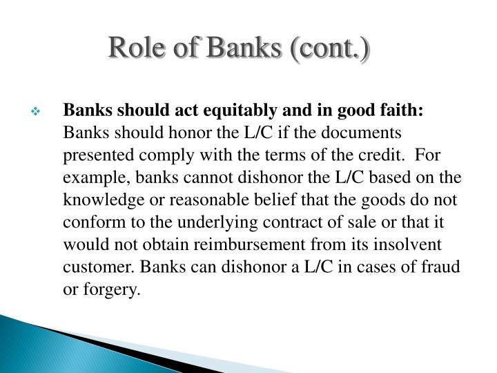 Role of Banks (cont.)