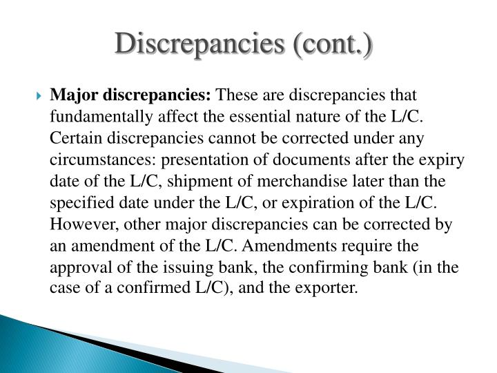 Discrepancies (cont.)