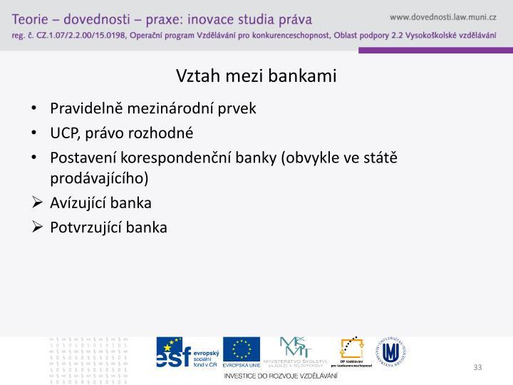 Vztah mezi bankami