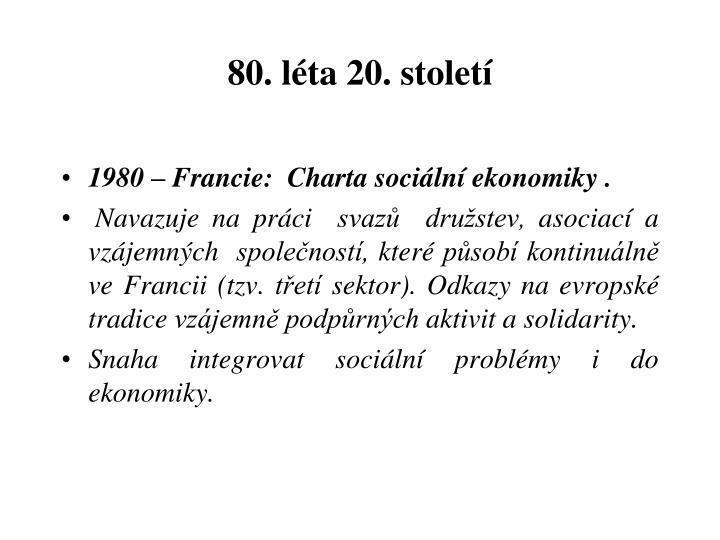 80. léta 20. století