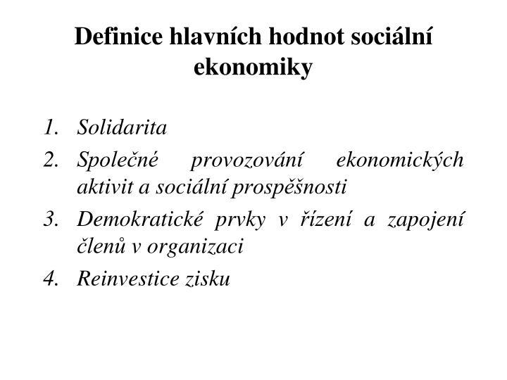 Definice hlavních hodnot sociální ekonomiky