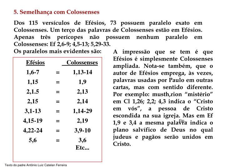 5. Semelhança com Colossenses
