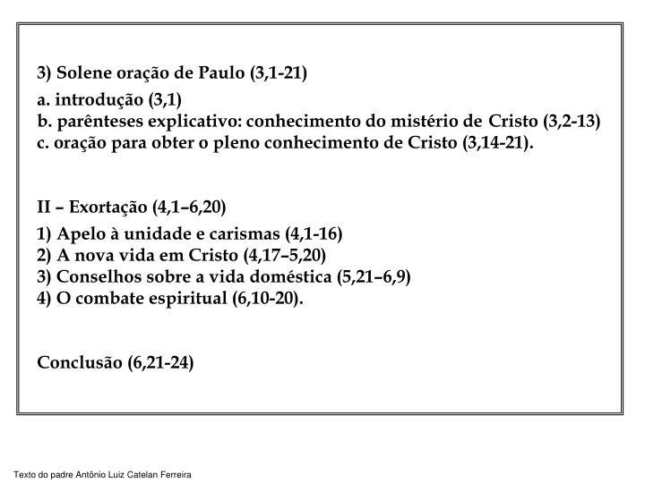 3) Solene oração de Paulo (3,1-21)
