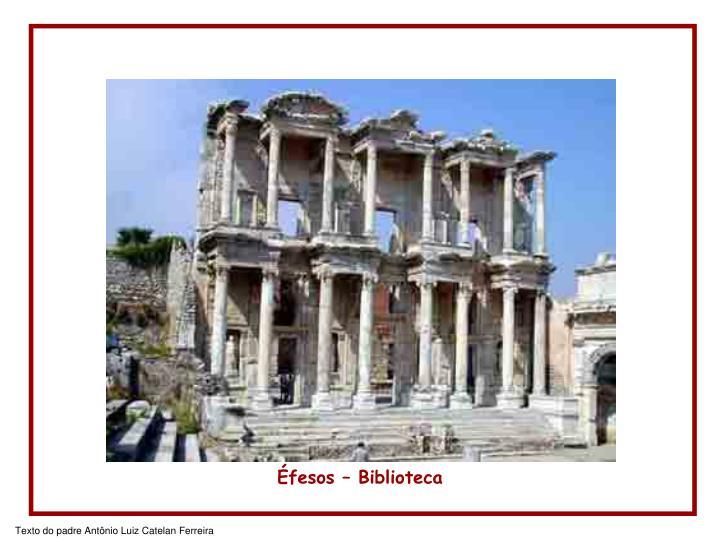 Éfesos – Biblioteca