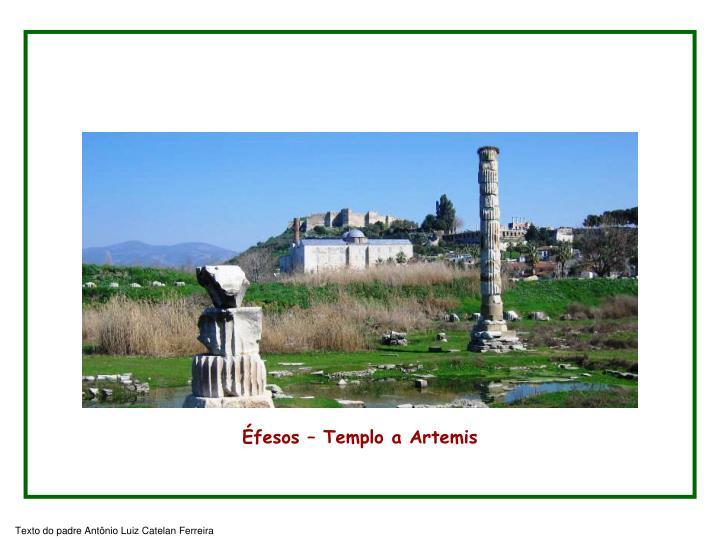 Éfesos – Templo a Artemis