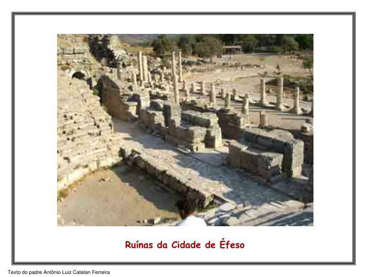 Ruínas da Cidade de Éfeso