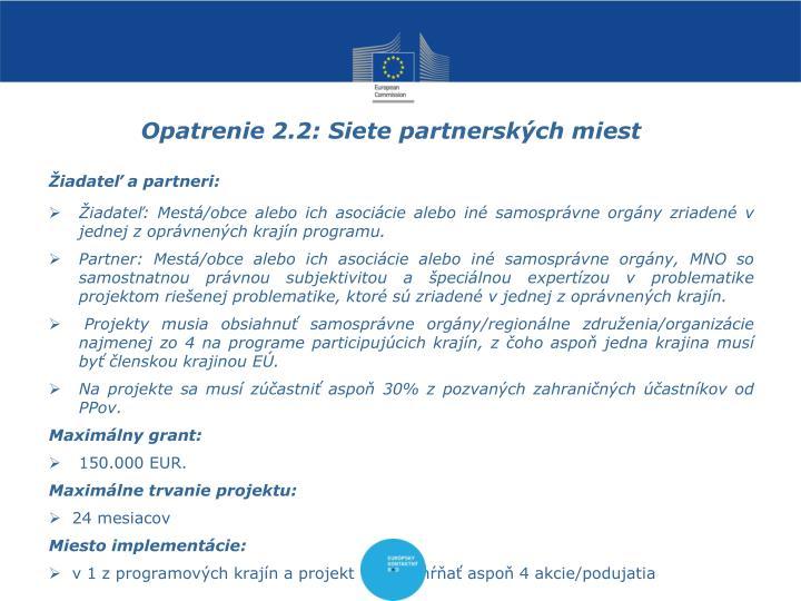Opatrenie 2.2: Siete partnerských miest