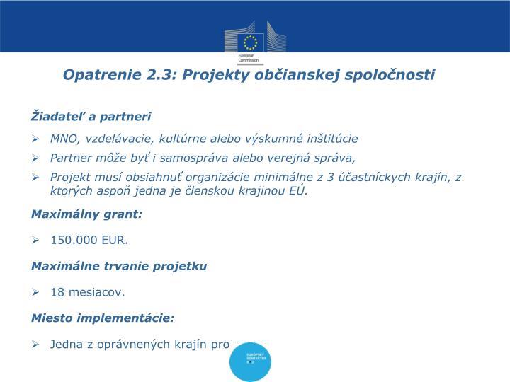 Opatrenie 2.3: Projekty občianskej spoločnosti