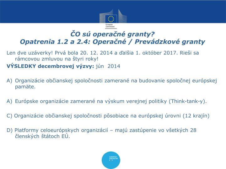 ČO sú operačné granty?