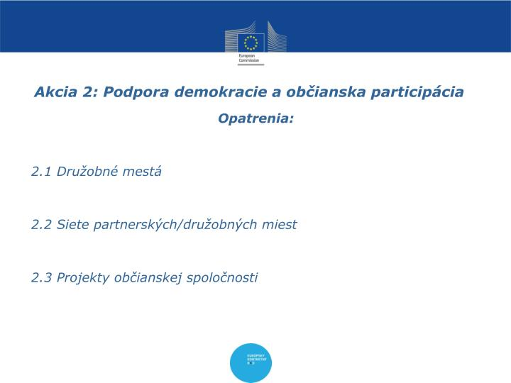 Akcia 2: Podpora demokracie a občianska participácia