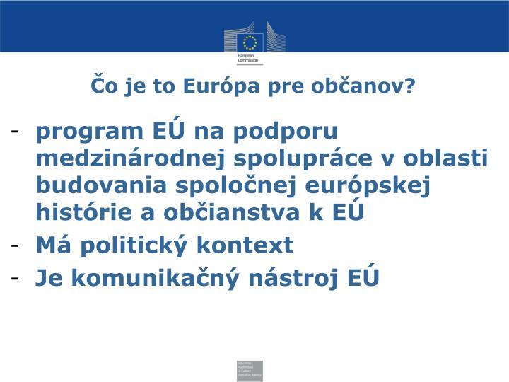 Čo je to Európa pre občanov?