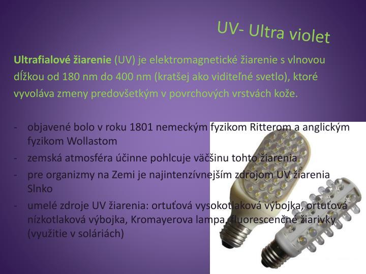 UV- Ultra violet
