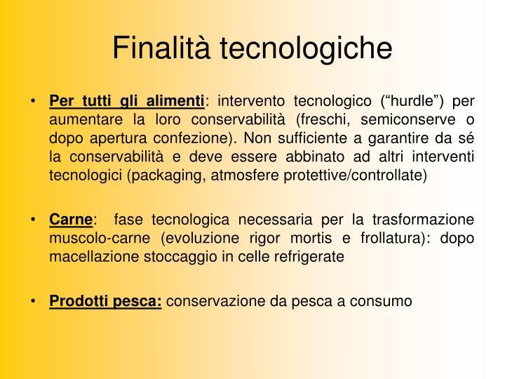 Finalità tecnologiche