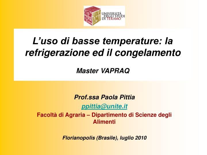 L'uso di basse temperature: la refrigerazione ed il congelamento